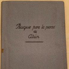 Oggetti Antichi: SEIS PLANOS - BUQUE PARA LA PESCA DEL ATÚN - EMPRESA NACIONAL BAZÁN - AÑO 1949. Lote 253772275