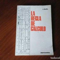 Antigüedades: LA REGLA DE CALCULO 1966 R. DUDIN - RECHENSCHIEBER REGLE A CALCUL SLIDE RULE BOOK -. Lote 254414270