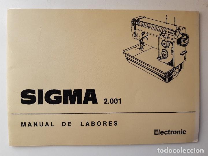 Antigüedades: SIGMA LIBRO DE INSTRUCCIONES Y MANUAL DE LABORES 2001 - Foto 2 - 255470315