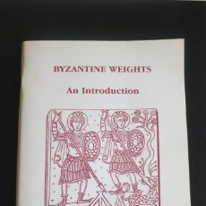 Antigüedades: BENDALL S BYZANTINE WEIGHTS AN INTRODUCTION. Lote 255951585