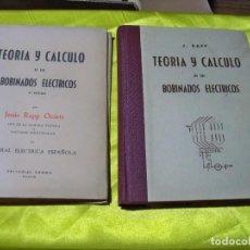 Antigüedades: LIBRO TEORIA Y CALCULO DE LOS BOBINADOS ELECTRICOS, J.RAPP, EDITORIAL VAGMA 4ªEDICIÓN BILBAO 1964. Lote 257328810