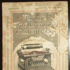 Antiguidades: CATÁLOGO DE MÁQUINAS DE ESCRIBIR L.C. SMITHS & BROS. EN ESPAÑOL. AÑOS 20.. Lote 257473375