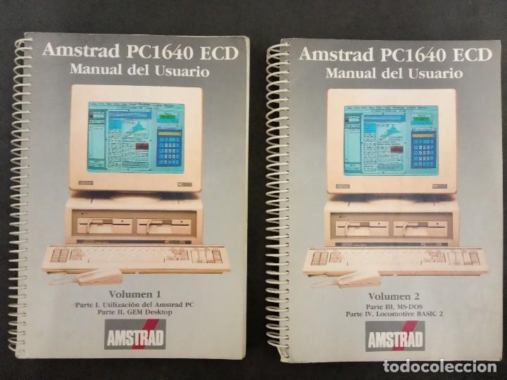 MANUAL AMSTRAD PC1640 (2 TOMOS) 1987, 600 PÁGINAS (Antigüedades - Técnicas - Ordenadores hasta 16 bits (anteriores a 1982))