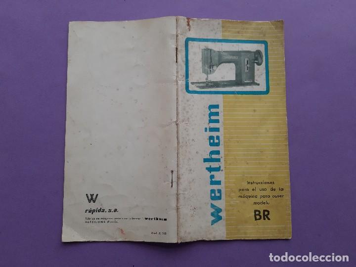 Antigüedades: ANTIGUO CATALOGO PUBLICIDAD INSTRUCCIONES MAQUINA DE COSER WERTHEIM MODELO BR RAPIDA - Foto 11 - 258086260