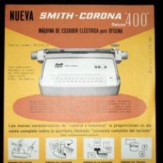 Antigüedades: HOJA PUBLICITARIA DE LA MÁQUINA DE ESCRIBIR SMITH CORONA 400 ELÉCTRICA DE LUXE. 1964. EN ESPAÑOL.. Lote 263256185