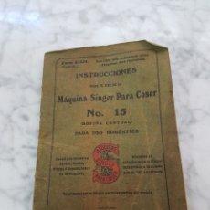 Antigüedades: INSTRUCCIONES PARA EL USO DE LA MAQUINA SINGER PARA COSER. Lote 263799790