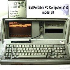 Antigüedades: ATIGUO ORDENADOR -IBM 5155 AÑO 1984- ¡¡ENCIENDE¡¡ PANTALLA+TECLADO- PORTABLE PC COMPUTADORA PPC 68. Lote 267095594
