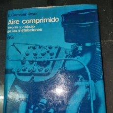Antigüedades: AIRECOMPRIMIDO,TEORIA Y CALCULO DE LAS INSTALACIONES. Lote 268570904