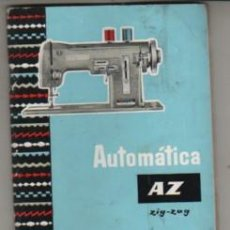Antigüedades: CATALOGO DE LA MAQUINA COSER WERTHEIM - AUTOMATICA AZ ZIG ZAG. Lote 274415883