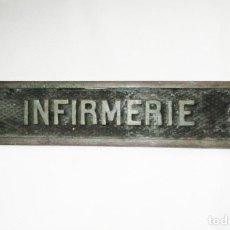 Antigüedades: ANTIGUA PLACA DE BRONCE DE ENFERMERÍA DE BARCO. INFERMERIE.. Lote 276389973