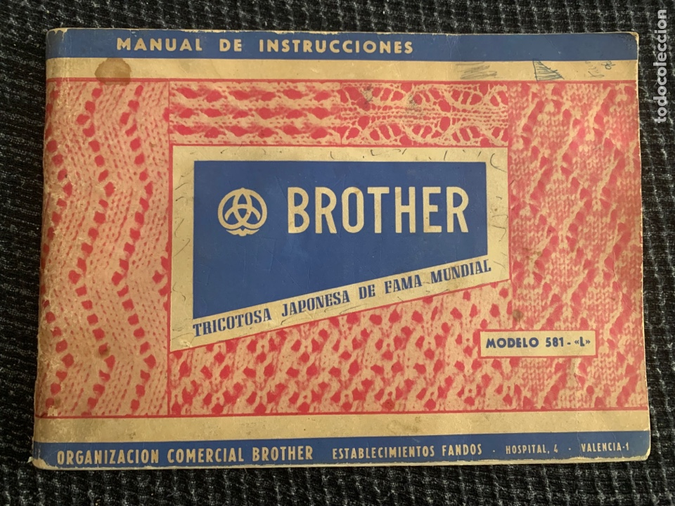 MANUAL DE INSTRUCCIONES DE 1967 BROTHER MODELO 581-L (Antigüedades - Técnicas - Máquinas de Coser Antiguas - Otras)