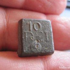 Antigüedades: PONDERAL MONETARIO REALIZADO EN PLOMO CON MARCAS 10 DEI. Lote 283064048