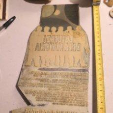 Antigüedades: PLANCHA IMPRENTA GRANDE POLITICO CC.OO. SINDICATO. LA FUERZA DE LA MAYORÍA. Lote 283345328