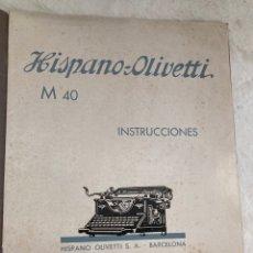 Antiquités: LIBRO DE INSTRUCCIONES HISPANO-OLIVETTI M40!. Lote 284314058