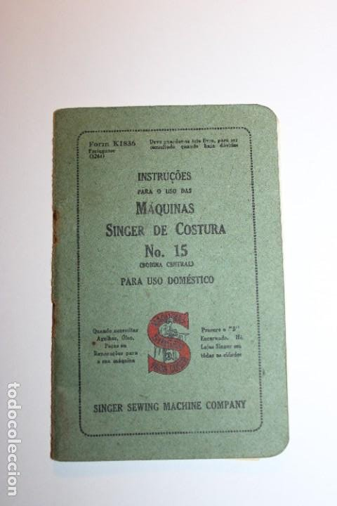 ANTIGUO LIBRO DE INSTRUCCIONES DE LA MÁQUINA DE COSER SINGER NO. 15 (BOBINA CENTRAL) (Antigüedades - Técnicas - Máquinas de Coser Antiguas - Singer)