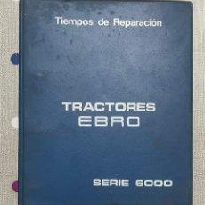 Antigüedades: ANTIGUO LIBRO MANUAL DE REPARACIÓN DE TIEMPOS DE REPARACIÓN - SERIE 6000. Lote 292412098
