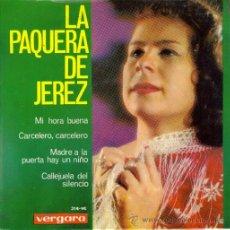 Discos de vinilo: LA PAQUERA DE JEREZ : EP 1965 VERGARA , NUEVO. Lote 8548800