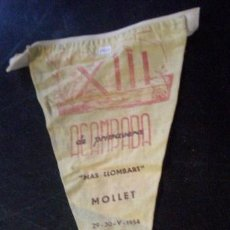 Antigüedades: BANDERÍN DE LA XIII ACAMPADA DE PRIMAVERA, MOLLET 1954. Lote 8946290