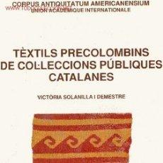 Antigüedades: TEXTILS PRECOLOMBINS CATALANES TEXTIL PRECOLOMBINO PERU INCA. Lote 27416329