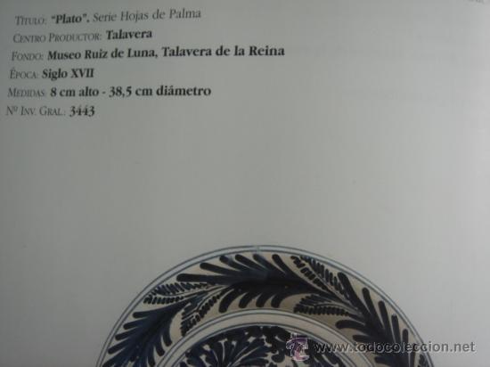 Antigüedades: PLATO DE TALAVERA. S. XVII. SERIE HOJAS DE PALMA. DIÁMETRO: 41 CMS. ALTURA: 9.5 CMS. - Foto 8 - 26132052