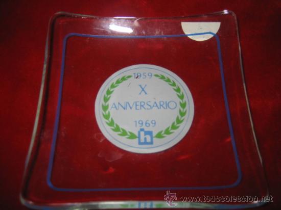 CENICERO DE CRISTAL PUBLICITARIO X ANIVERSARIO 1959-1969 H (Antigüedades - Cristal y Vidrio - Otros)