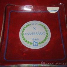 Antigüedades: CENICERO DE CRISTAL PUBLICITARIO X ANIVERSARIO 1959-1969 H. Lote 12025057