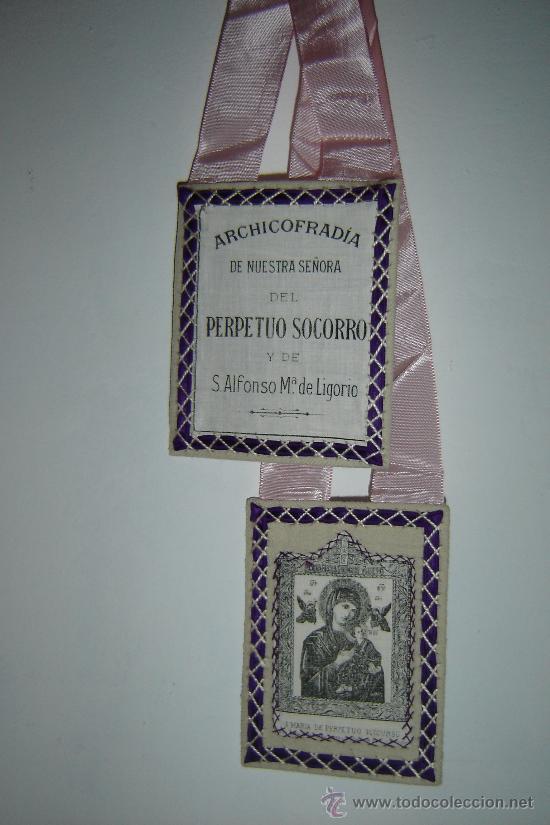 ESCAPULARIO DE LA ARCHICOFRADIA DE NTRA. SRA. DEL PERPETUO SOCORRO Y DE S.ALFONSO MARIA DE LIGORIO. (Antigüedades - Religiosas - Escapularios Antiguos)