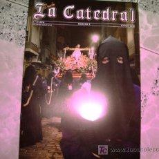 Antigüedades: DESDE LA CATEDRAL, NUMERO 5 , MARZ 2009, . Lote 13290001