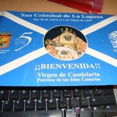 Antigüedades: ANTIGUO BANDERIN DE CRISTOBAL DE LA LAGUNA, 1997, VIRGEN DE CANDELARIOA PATRONA DE LAS ISLA CANARIAS. Lote 15292413