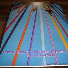 Antigüedades: CORPUS CHRISTI Y SAN ISIDRO LABRADOR, 1994, VILLA DE LA OROTABA. Lote 15558079