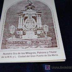 Antigüedades: TRICTICO, NUESTRA SEÑORA DE LOS MILAGROS, PATRONA Y TITULAR, DEL PUERTO DE SANTA MARIA ,CADIZ. Lote 16287428