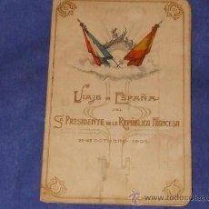 Antigüedades: 1905 CURIOSO TARJETÓN DE LA MARCHA DEL TREN DEL VIAJE A ESPAÑA DEL SR.PRESIDENTE DE LA R.FRANCESA. Lote 34031339