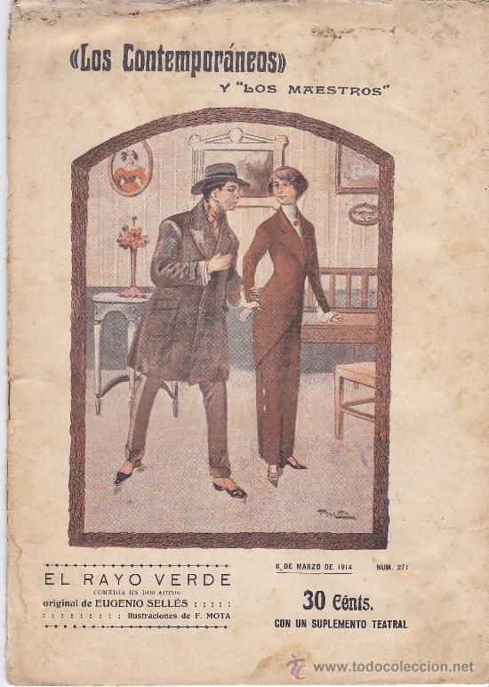 TEATRO. LOS CONTEMPORANEOS. Nº 271. EL RAYO VERDE. ORIGINAL DE EUGENIO SELLÉS. 1914 (Antigüedades - Varios)