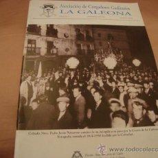 Antigüedades: SEMANA SANTA CADIZ, ASOCIACION DE CARGADORES GADITANOS , LA GALEONA NUMERO 1 1996. Lote 21624809