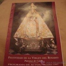 Antigüedades: FESTIVIDAD DE LA VIRGEN DEL ROSARIO, PATRONA DE CADIZ 1997. Lote 21625089