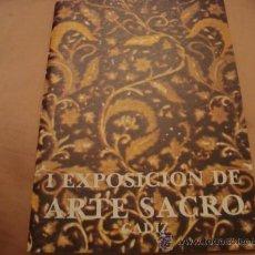 Antigüedades: I EXPOSICION DE ARTE SACRO, CADIZ, 1982. Lote 21625194