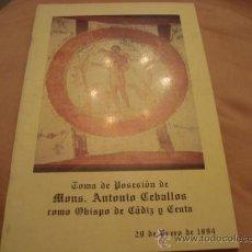 Antigüedades: TOMA DE POSICIENES, DE MONS, ANTONIO CEBALLOS COMO OBISPO DE CADIZ Y CEUTA, 1994. Lote 21625505