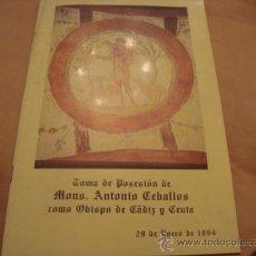 Antigüedades: TOMA DE POSECION DE MONS. ANTONIO CEBALLOS COMO OBISPO DE CADIZ Y CEUTA 1994. Lote 21625527