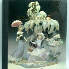 Antigüedades: LLADRO EL ARTE DE LA PORCELANA SALVAT EDITORES 1979 COMO LA PORCELANA ESPAÑOLA SE HIZO UNIVERSAL. Lote 24592284