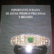 Antigüedades: IMPORTANTE SUBASTA DE JOYAS,PIEDRAS PRECIOSAS Y RELOJES 12-99.FINEARTE. 389 LOTES A COLOR.ENVÍO PAGO. Lote 28167649