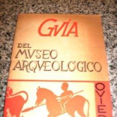 Antigüedades: GUIA DEL MUSEO ARQUEOLOGICO DE OVIEDO - TEXTO Y DIBUJOS E FRANCISCO JORDÁ CERDÁ - 1959. Lote 28627961
