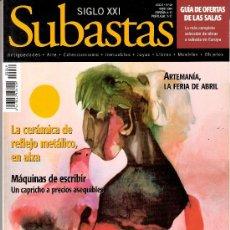 Antigüedades: SIGLO XXI. SUBASTAS. Nº 49. ABRIL 2004. CERÁMICA DE REFLEJO METÁLICO.MÁQUINAS DE ESCRIBIR.ARTEMANIA.. Lote 29498470