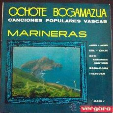 Discos de vinilo: OCHOTE BOGAMAZUA - CANCIONES POPULARES VASCAS MARINERAS. Lote 139134078