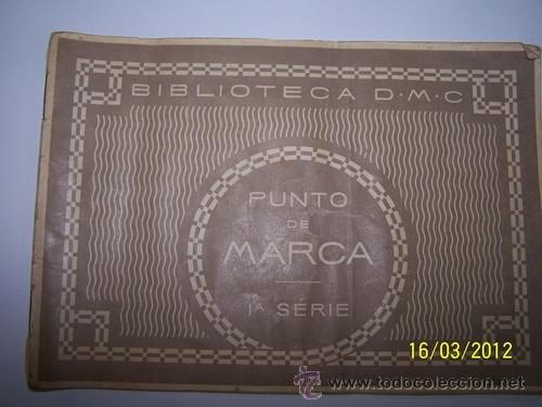 PUNTO DE MARCA 1 A SERIE (Antigüedades - Moda - Bordados)