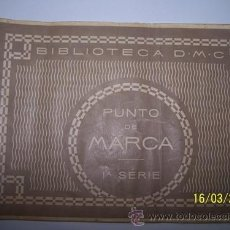 Antigüedades: PUNTO DE MARCA 1 A SERIE. Lote 31231982