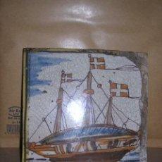 Antigüedades: AZULEJO DE ARTES Y OFICIOS -BARCO S. XVIII 14,5X14,5 CM. VER FOTOGR ESTADO ,SIN NINGUNA RESTAURACION. Lote 32343753