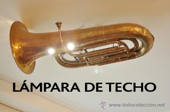 LAMPARA DE TECHO HECHA CON UNA TUBA GRANDE (Antigüedades - Iluminación - Lámparas Antiguas)