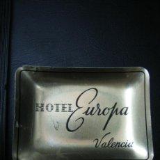 Antigüedades: CENICERO CON PUBLICIDAD HOTEL EUROPA VALENCIA. Lote 34053364