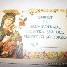Antigüedades: VIRGEN DEL PERPETUO SOCORRO CARNET DE ARCHICOFRADE MUY ANTIGUO, SIN RELLENAR. Lote 36266674
