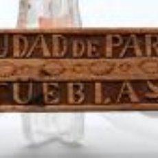 Antigüedades: MADERA TALLADA RECUERDO CIUDAD DE PARÍS PUEBLA MÉXICO FINALES S XIX. Lote 36366326
